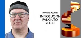 Arhi Päivärinta ja INNOSUOMI 2010 palkinto SafeWalk piharakenteille